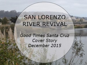 New attention being paid to San Lorenzo River