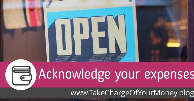 Acknowledge your expenses
