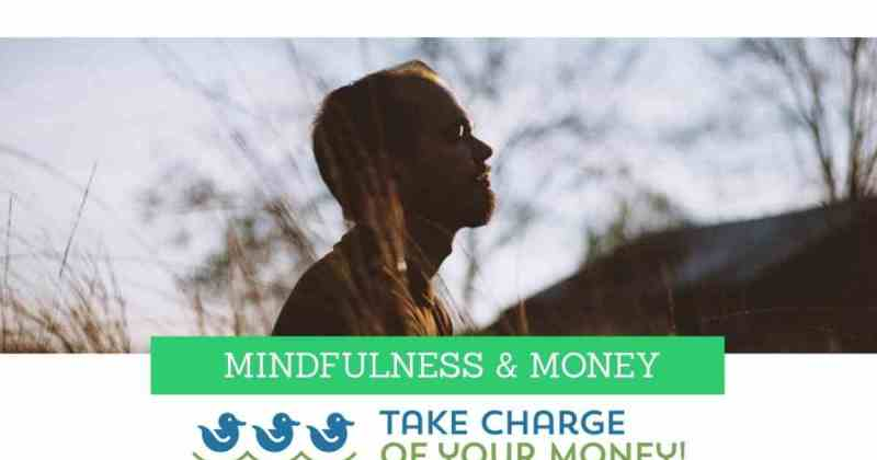 Mindfulness and money
