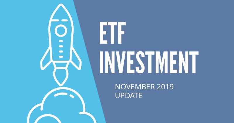 ETF Investment Update November 2019