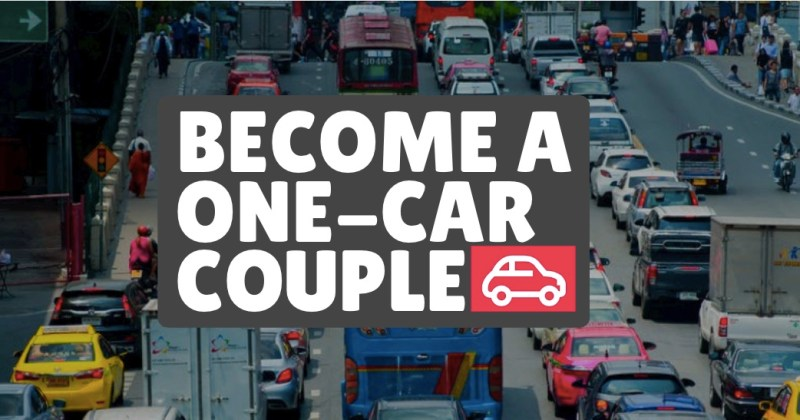 Ever consider what it takes to become a one-car couple?