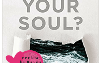 Review by Rayna:  How's Your Soul?