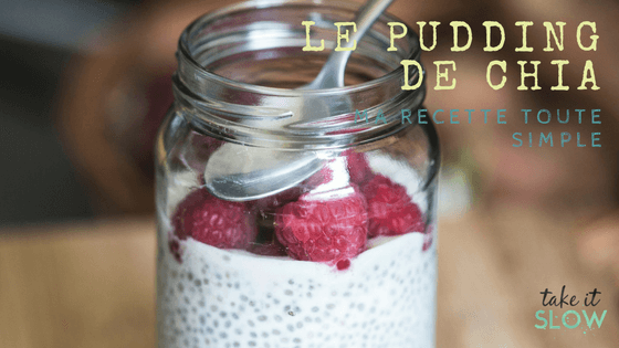 Le Pudding de Chia, ma recette toute simple