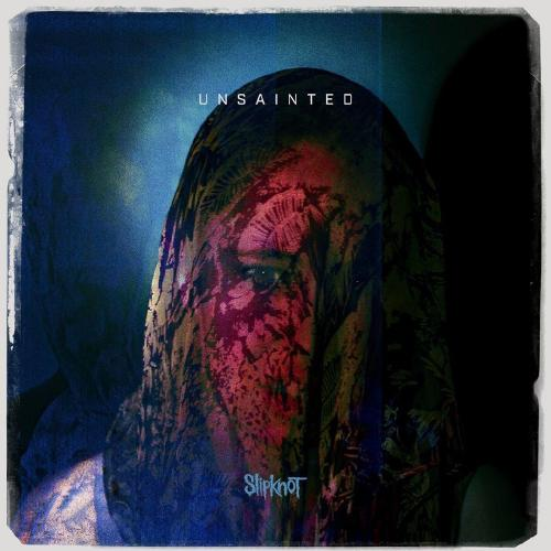 Slipknot - Unsainted (Single) (2019)