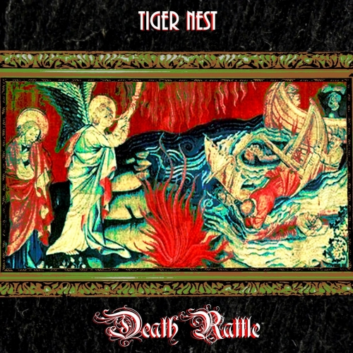 Tiger Nest - Death Rattle (2018)