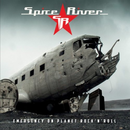 Spice River - Emergency On Planet Rock 'N' Roll (2018)