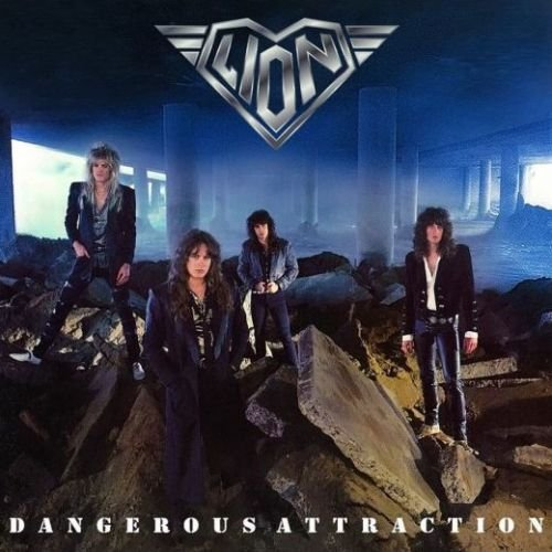 Lion - Dangerous Attraction (Digitally Remastered +1 Limited Edition 2018)