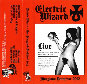 Electric Wizard - Live Maryland Deathfest 2012 (Live) (2018)