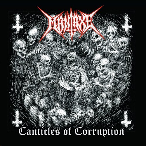 Maniaxe - Canticles Of Corruption (2018)