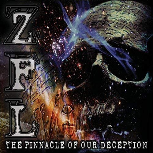 Zfl - The Pinnacle of Our Deception (2018)