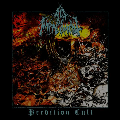 Act Of Impalement - Perdition Cult (2018)