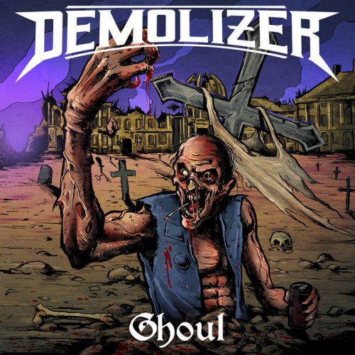 Demolizer - Ghoul [EP] (2018)