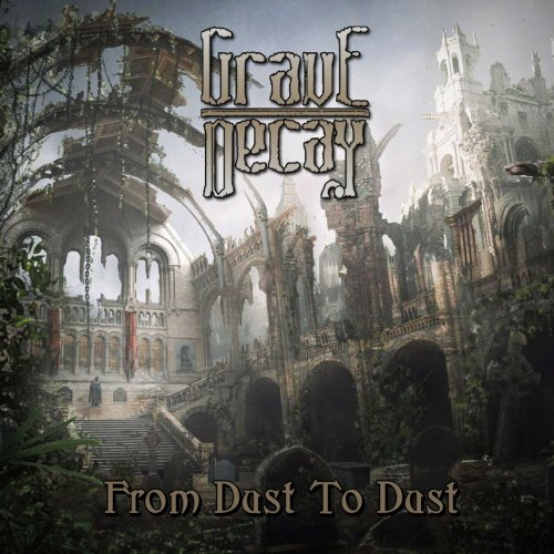 Grave Decay - From Dust to Dust (2018)