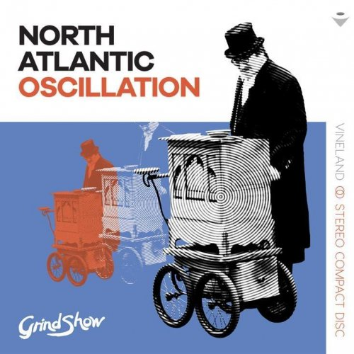 North Atlantic Oscillation - Grind Show (2018)