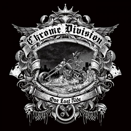 Chrome Division - One Last Ride (2018)