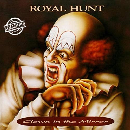 Royal Hunt - Clown In The Mirror (25 anniversary remastered reissue 2018)