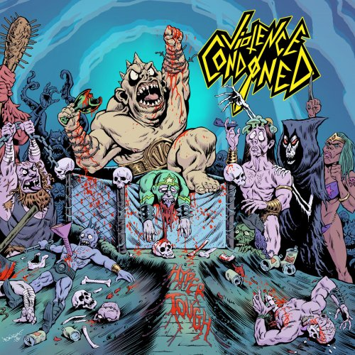Violence Condoned - Hyper Tough (2019)
