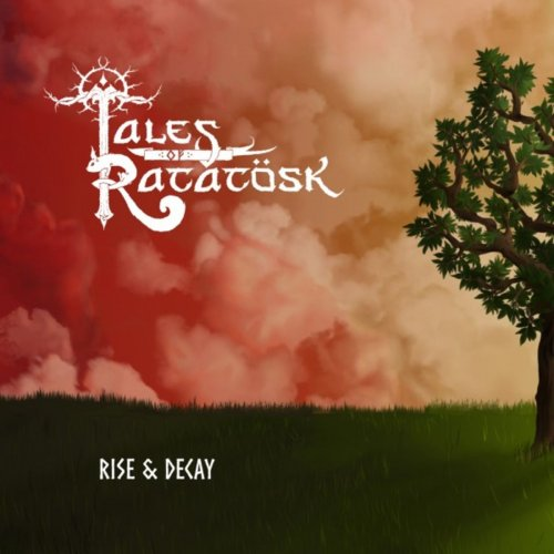 Tales Of Ratatösk - Rise & Decay (2019)