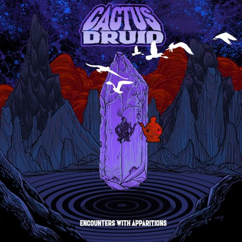 Cactus Druid - Encounters With Apparitions (2019)