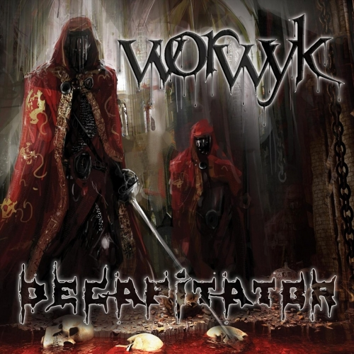Worwyk - Decapitator (2018)