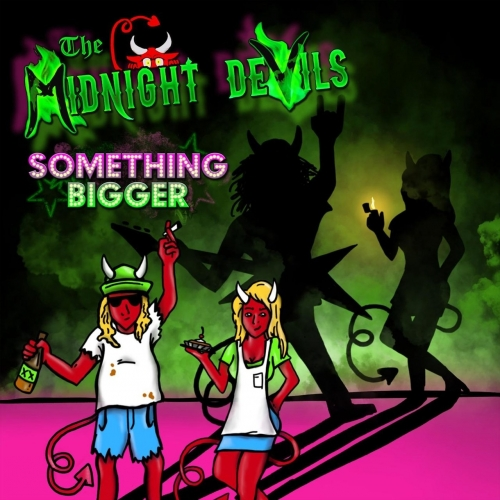 The Midnight Devils - Something Bigger (2018)