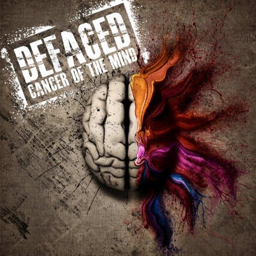 Defaced - Cancer of the Mind (2018)