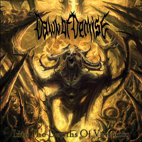 Dawn of Demise – Into the Depths of Veracity (2019)