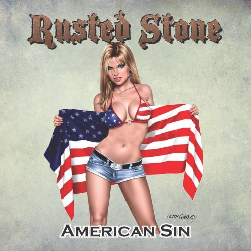 Rusted Stone - American Sin (2018)