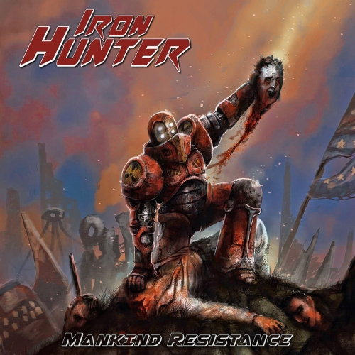 Iron Hunter - Mankind Resistance (2018)
