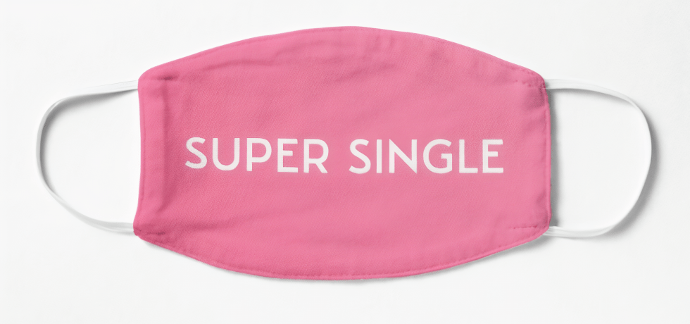 A pink face mask that says super single