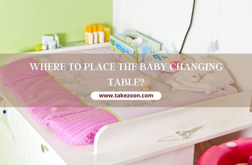 Where To Place The Baby Changing Table?