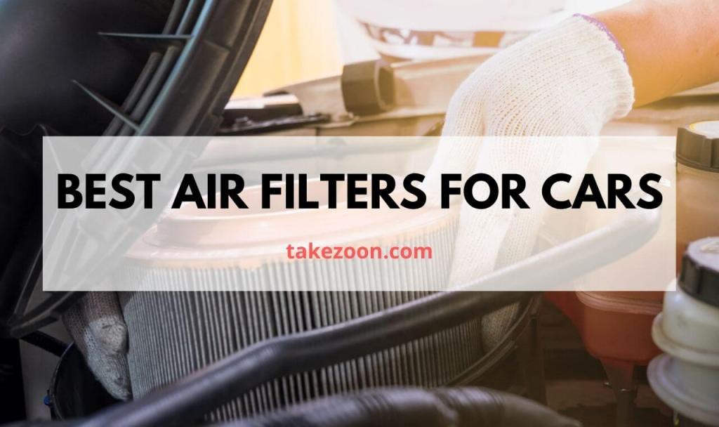 BEST AIR FILTERS FOR CARS