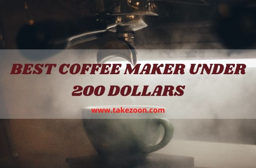 Best Coffee Maker Under 200 Dollars || What Is The Best Coffee Maker Under $200?