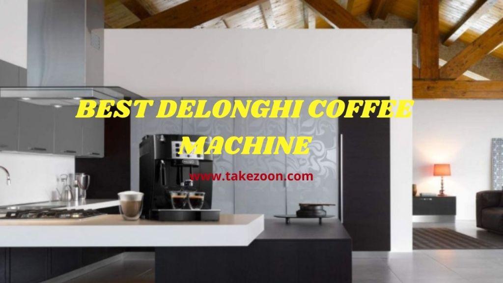 best delonghi coffee machine 2021