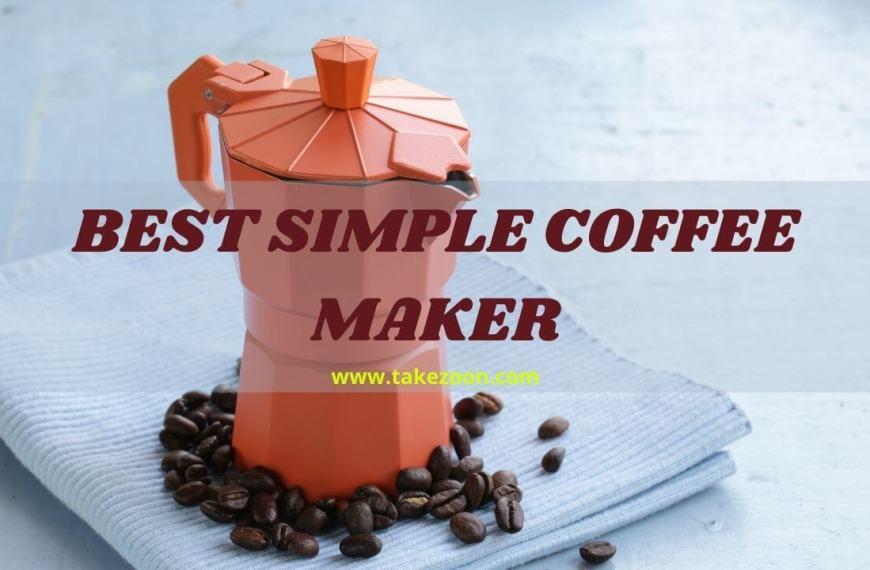 Top 5 || Best Simple Coffee Maker