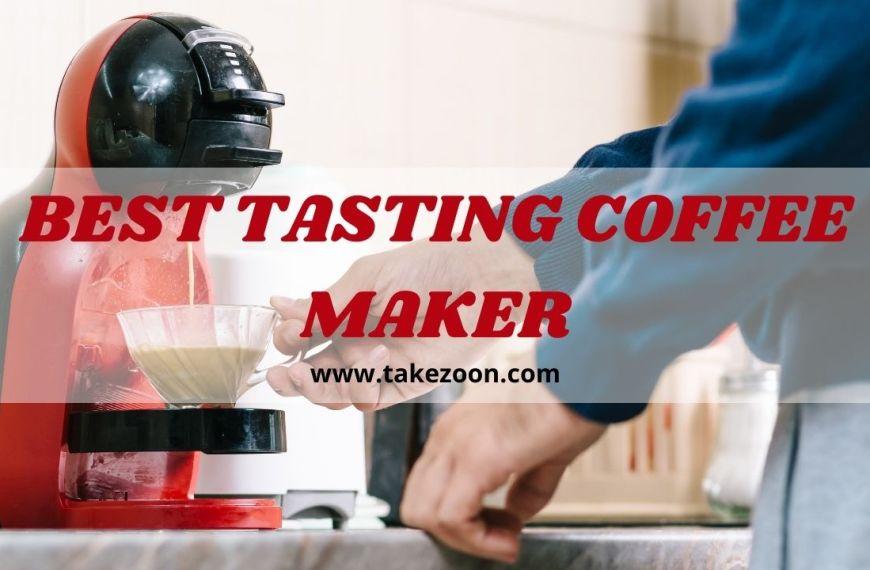 Top 5 || Best Tasting Coffee Maker In 2021