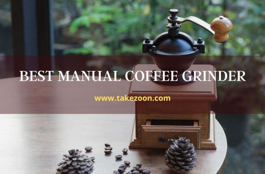 Best Manual Coffee Grinder || 4 The Best Manual Coffee Grinder Of This Years