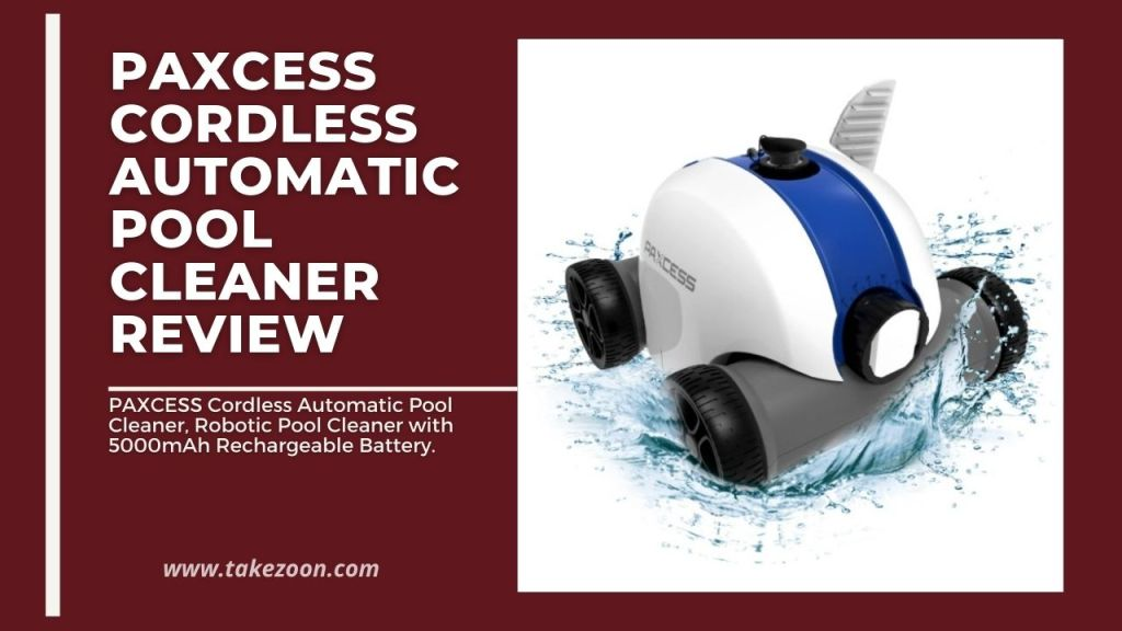 Paxcess cordless automatic pool cleaner review