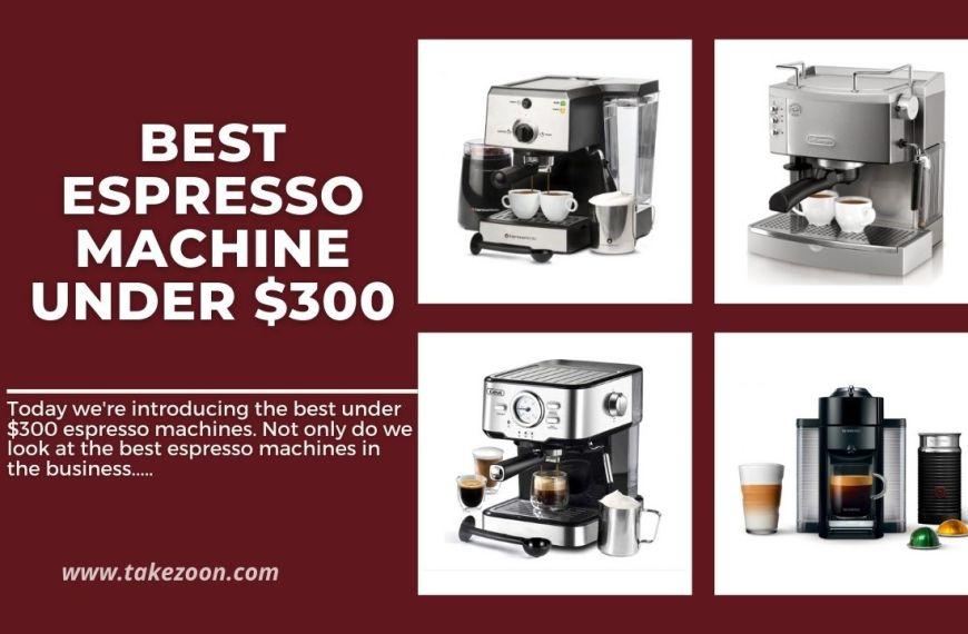 Top 10 || Best Espresso Machine Under $300