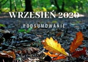 Wrzesień 2020 – podsumowanie