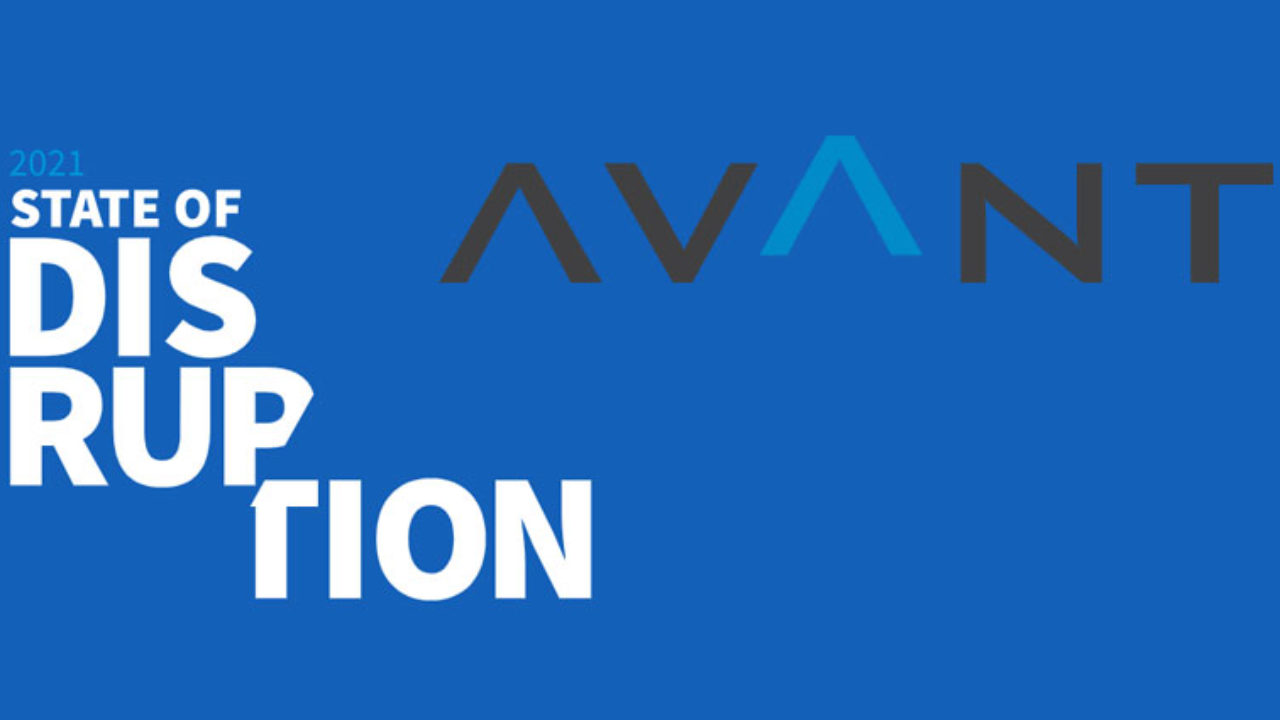 State Of Disruption Report 2021 by AVANT