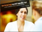 Increasing Social Media ROI