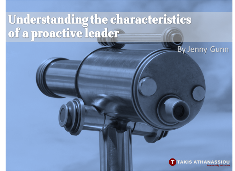 Understanding the characteristics of a proactive leader