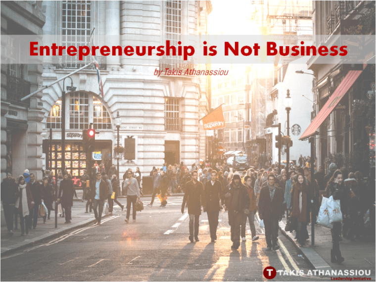 Entrepreneurship is Not Business