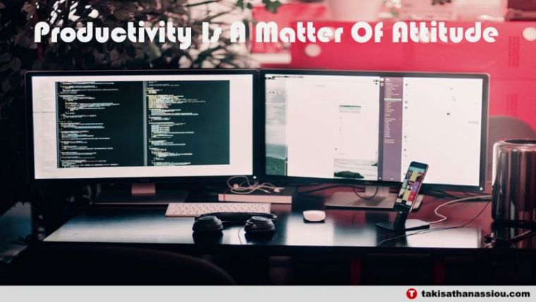 Productivity Is A Matter Of Attitude