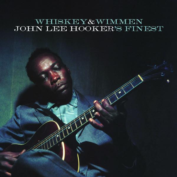 John Lee Hooker - Whiskey & Wimmen: John Lee Hooker's Finest - vinyl record