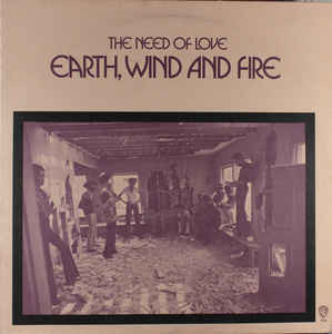 Earth, Wind & Fire - The Need Of Love - vinyl record
