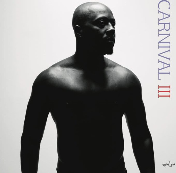 Wyclef Jean - Carnival III:The Fall And Rise Of A Refugee - vinyl record