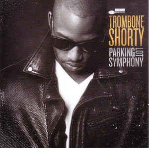 Trombone Shorty - Parking Lot Symphony - vinyl record