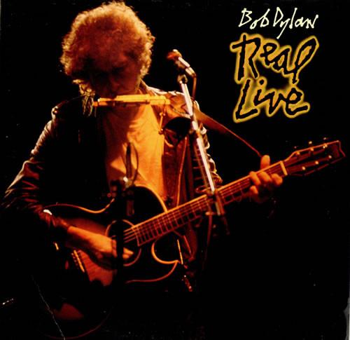 Bob Dylan - Real Live